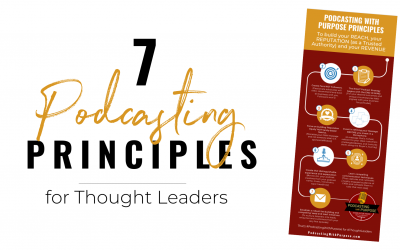 7 Podcasting Principles for Thought Leaders