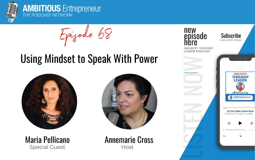 68: Using Mindset to Speak With Power