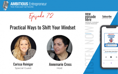 72: Practical Ways to Shift Your Mindset