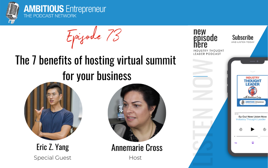 73: The 7 benefits of hosting virtual summit for your business