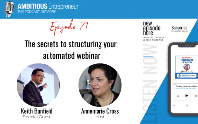 71: The secrets to structuring your automated webinar