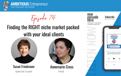 74: Finding the RIGHT niche market packed with your ideal clients