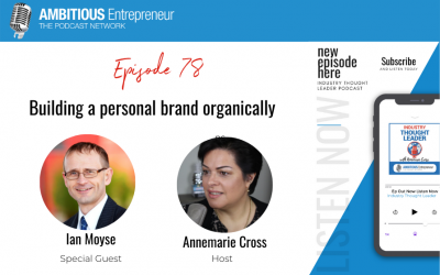 78: Building a personal brand organically