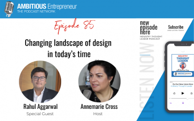 85: Changing landscape of design in today's time