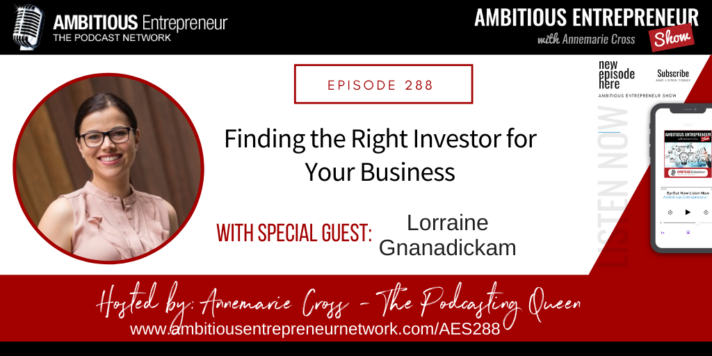 [Ep#288] Finding the Right Investor for Your Business